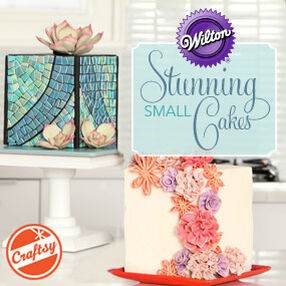 Wilton | Stunning Small Cakes with Valerie Pradhan