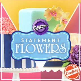 Wilton | The Wilton Method Statement Flowers with Emily Easterly